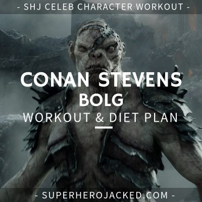 Conan Stevens Bolg Workout and Diet