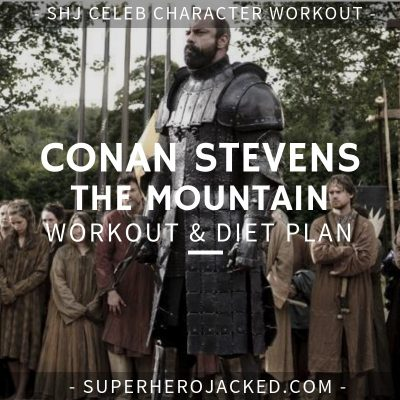 Conan Stevens The Mountain Workout and Diet