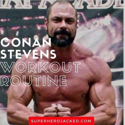 Conan Stevens Workout and Diet