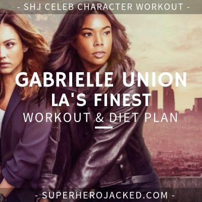 Gabrielle Union LA's Finest Workout and Diet