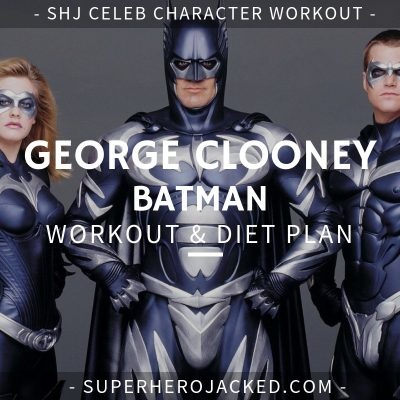 George Clooney Batman Workout and Diet
