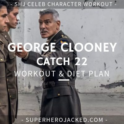 George Clooney Catch 22 Workout and Diet