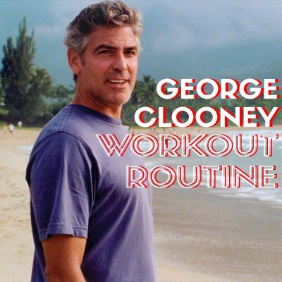 George Clooney Workout