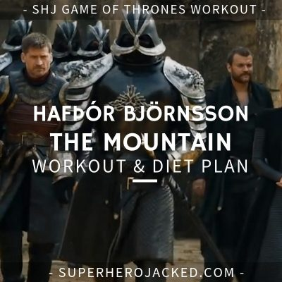 Hafþór Björnsson The Mountain Workout and Diet