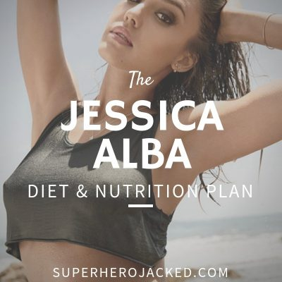 Jessica Alba Diet and Nutrition