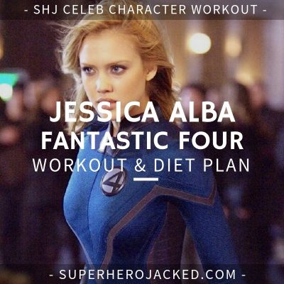 Jessica Alba Fantastic Four Workout and Diet