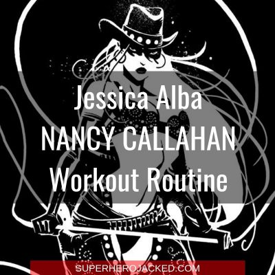 Jessica Alba Nancy Callahan Workout
