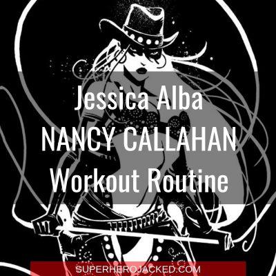 Jessica Alba Nancy Callahan Workout