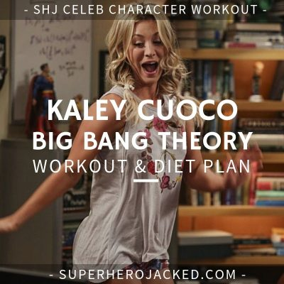 Kaley Cuoco Big Bang Theory Workout and Diet