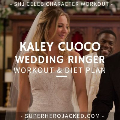 Kaley Cuoco Wedding Ringer Workout and Diet