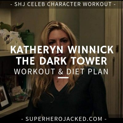 Katheryn Winnick The Dark Tower Workout and Diet