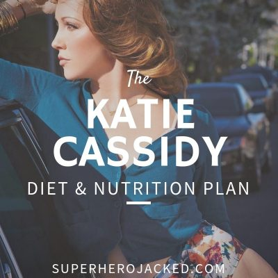 Katie Cassidy Diet and Nutrition