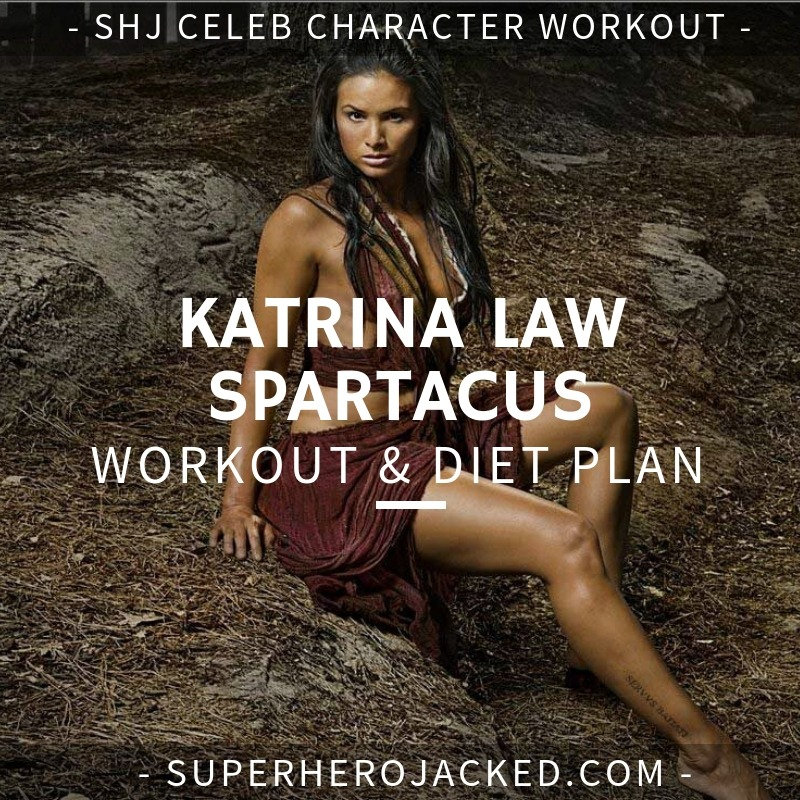 Katrina Law Spartacus Workout and Diet