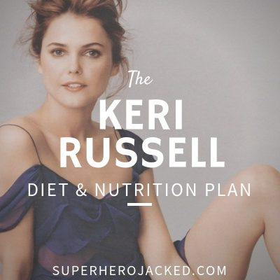 Keri Russell Diet and Nutrition