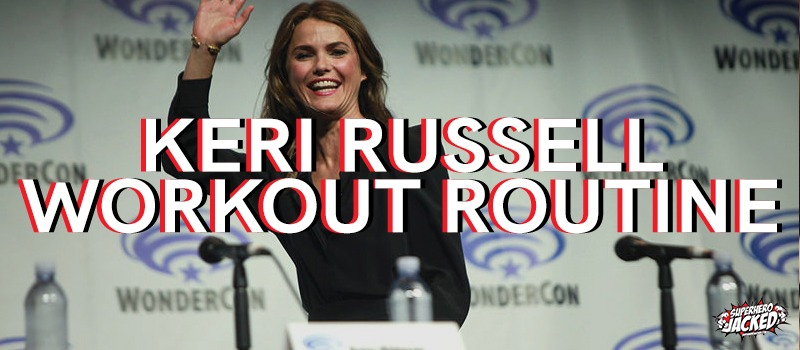 Keri Russell Workout Routine