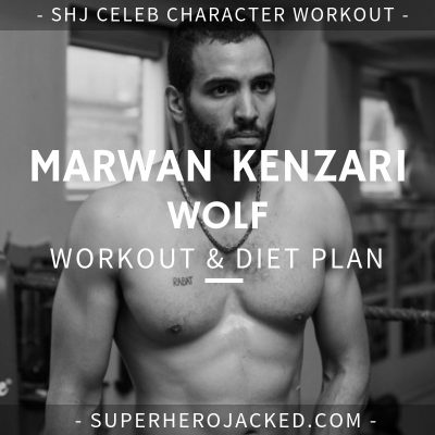 Marwan Kenzari Wolf Workout and Diet