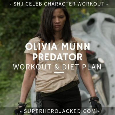 Olivia Munn Predator Workout and Diet