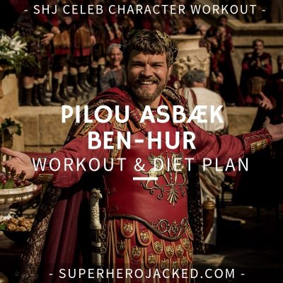 Pilou Asbæk Ben-Hur Workout and Diet