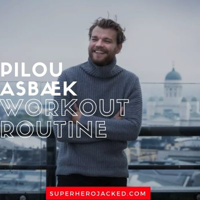 Pilou Asbæk Workout and Diet