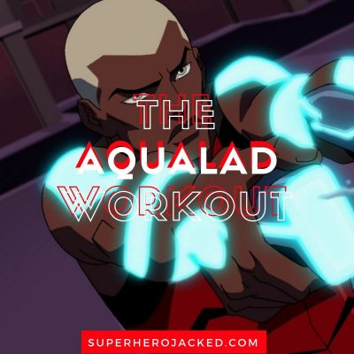 The Aqualad Workout