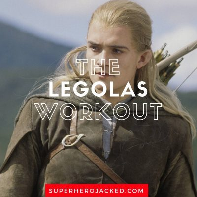 The Legolas Workout Routine