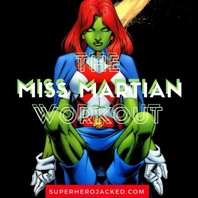 The Miss Martian Workout