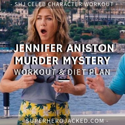 Jennifer Aniston Murder Mystery Workout and Diet