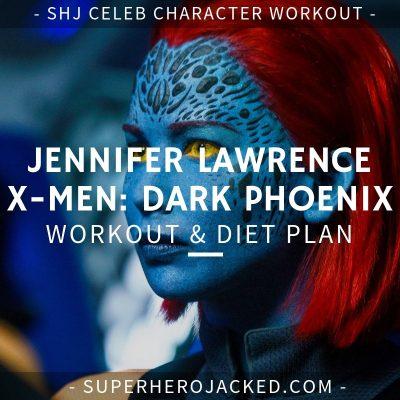 Jennifer Lawrence X-Men Dark Phoenix Workout and Diet