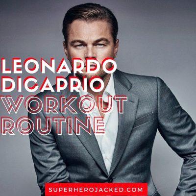 Leonardo DiCaprio Workout and Diet