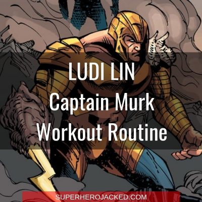 Ludi Lin Captain Murk Workout