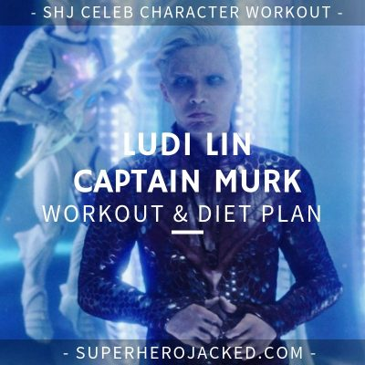 Ludi Lin Captain Murk Workout and Diet