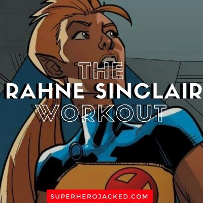 Rahne Sinclair Workout and Diet