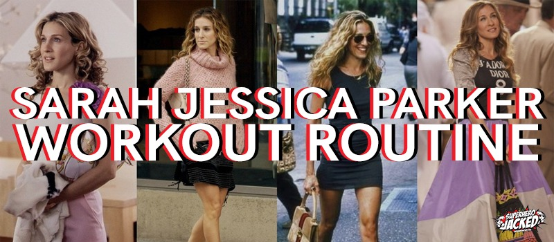 Sarah Jessica Parker Workout Routine