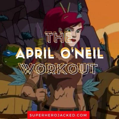 The April O'Neil Workout