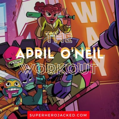The April O'Neil Workout Routine