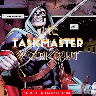The Taskmaster Workout Routine