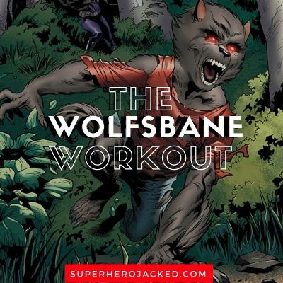 Wolfsbane Workout Routine and Diet