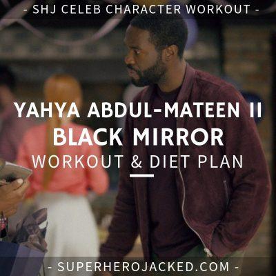 Yahya Abdul-Mateen II Black Mirror Workout and Diet