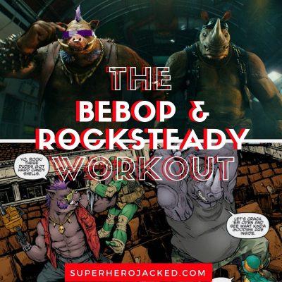 Bebop & Rocksteady Workout Routine