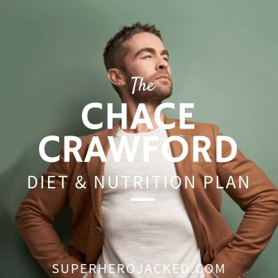 Chace Crawford Diet and Nutrition