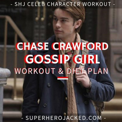 Chace Crawford Gossip Girl Workout and Diet