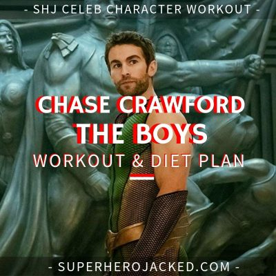 Chace Crawford The Boys Workout and Diet