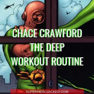 Chace Crawford The Deep Workout