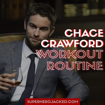 Chace Crawford Workout