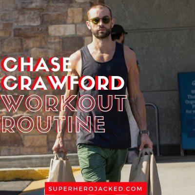 Chase Crawford Workout