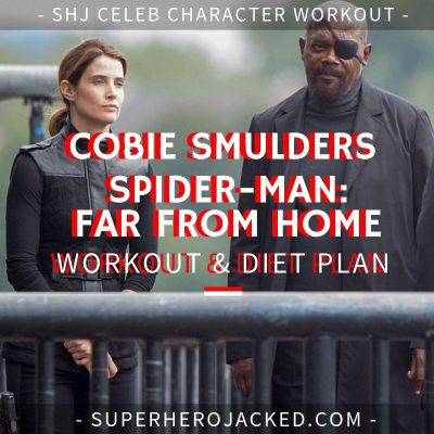 Cobie Smulders Spider-Man Far From Home Workout and Diet