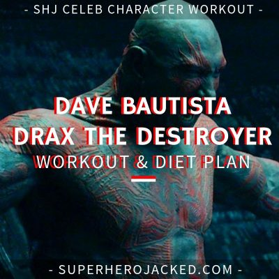 Dave Bautista Drax Workout and Diet