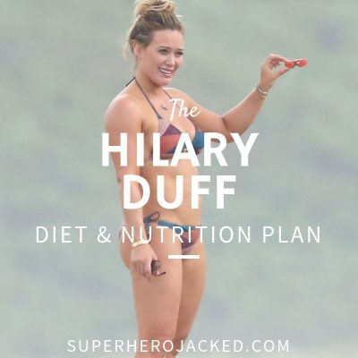 Hilary Duff Diet and Nutrition
