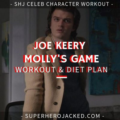 Joe Keery Molly's Game Workout and Diet