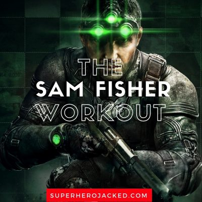 Sam Fisher Workout and Diet